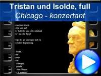 Chicago - Tristan und Isolde (fulll)